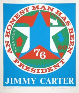 An Honest Man has been President(Jimmy Carter), 1980 Serigraph in color on off-white wove paper 23.5 x 19.5 inches; 59.7 x 49.5 cm Edtion: 86/150 Signed & dated LR, numbered LL