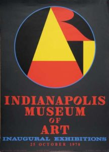 Art Indianapolis Museum of Art, 1970 Serigraph poster in colors 34.75 x 24.75 inches; 88.3 x 62.9 cm