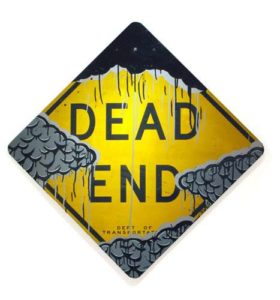 Dead End, 2008 Enamel on metal sign 41 x 41 inches; 104.1 x 104.1 cm Signed  SOLD